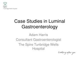 Case Studies in Luminal Gastroenterology