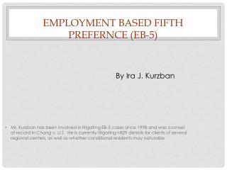 EMPLOYMENT BASED FIFTH PREFERNCE (EB-5)
