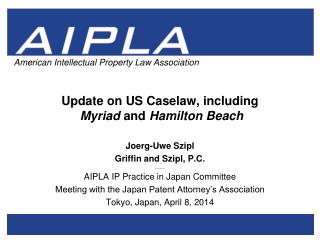 Update on US Caselaw, including Myriad  and  Hamilton Beach
