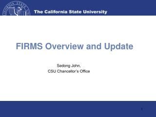 FIRMS Overview and Update