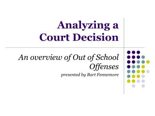Analyzing a Court Decision