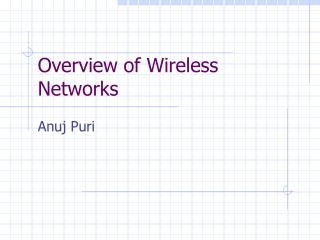 Overview of Wireless Networks