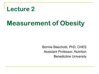 Lecture 2 Measurement of Obesity