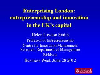 Enterprising London: entrepreneurship and innovation in the UK's capital
