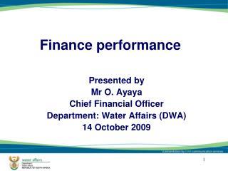 Finance performance