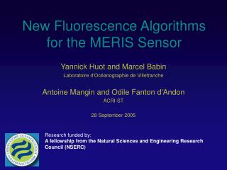 New Fluorescence Algorithms for the MERIS Sensor