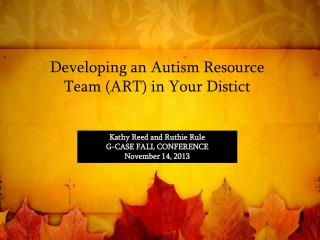 Developing an Autism Resource Team (ART) in Your Distict
