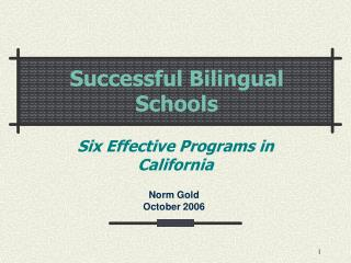 Successful Bilingual Schools