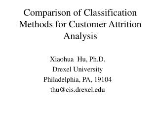 Comparison of Classification Methods for Customer Attrition Analysis