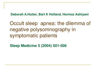 Occult sleep apnea: the dilemma of negative polysomnography in symptomatic patients