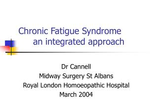 Chronic Fatigue Syndrome   an integrated approach