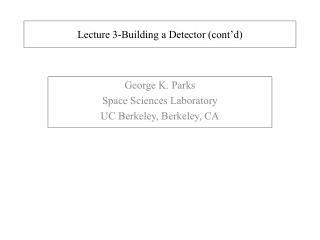 Lecture 3-Building a Detector (cont'd)