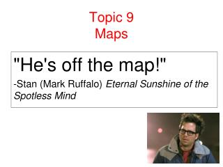 Topic 9 Maps