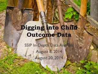 Digging into Child Outcome Data