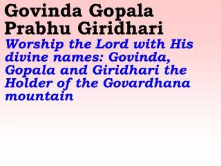Old 570_New 672 Govinda Gopala Prabhu Giridhari