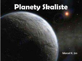 Planety Skaliste