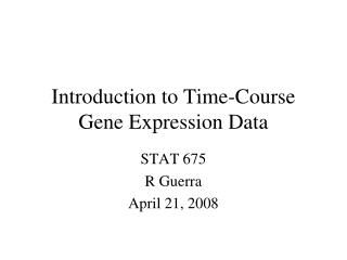 Introduction to Time-Course Gene Expression Data