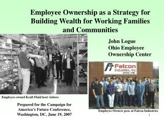 Employee Ownership as a Strategy for Building Wealth for Working Families and Communities