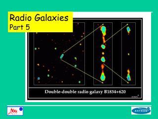 Radio Galaxies Part 5