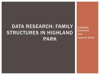 Data Research: Family Structures in Highland Park