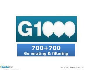 700+700 Generating & filtering