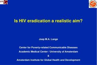 Is HIV eradication a realistic aim?