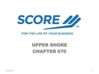 UPPER SHORE CHAPTER 670