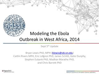 Modeling the Ebola  Outbreak in  West Africa, 2014