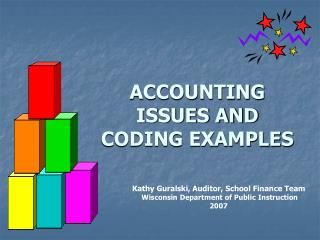 ACCOUNTING ISSUES AND CODING EXAMPLES