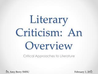Literary Criticism: An Overview