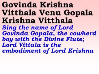 Old 625_New 688 Govinda Krishna Vitthala