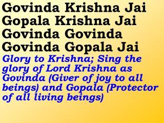 Old 581_New 687 Govinda Krishna Jai Gopala Krishna Jai