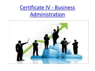 Certificate IV - Business Administration