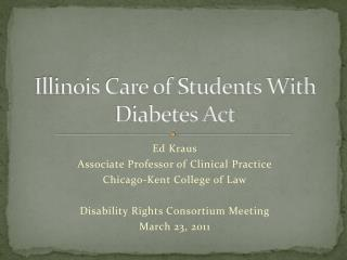Illinois Care of Students With Diabetes Act