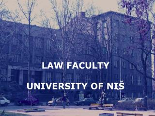 LAW FACULTY UNIVERSITY OF NIŠ