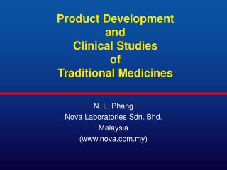 Product Development and Clinical Studies of Traditional Medicines