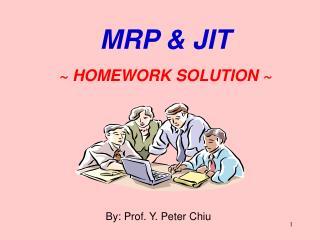 By: Prof. Y. Peter Chiu
