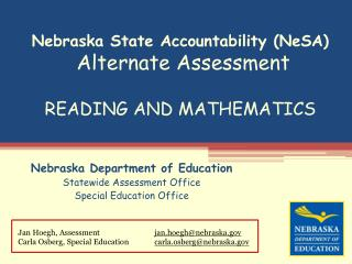 Nebraska State Accountability (NeSA) Alternate Assessment READING AND MATHEMATICS