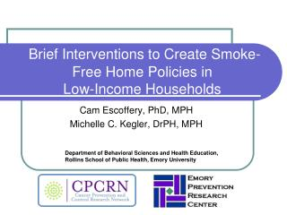 Brief Interventions to Create Smoke-Free Home Policies in  Low-Income Households