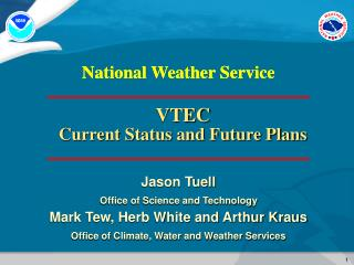 VTEC Current Status and Future Plans