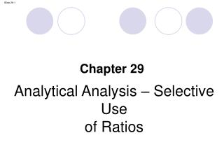 Analytical Analysis – Selective Use of Ratios