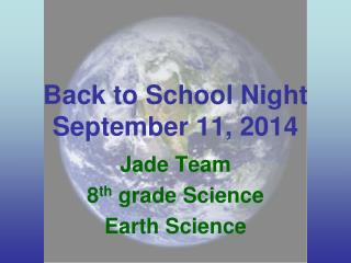 Back to School Night September 11, 2014