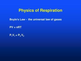 Physics of Respiration