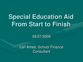 Special Education Aid From Start to Finish