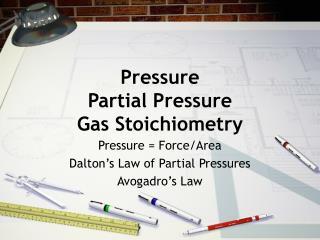 Pressure Partial Pressure Gas Stoichiometry