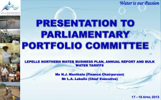 PRESENTATION TO PARLIAMENTARY PORTFOLIO COMMITTEE