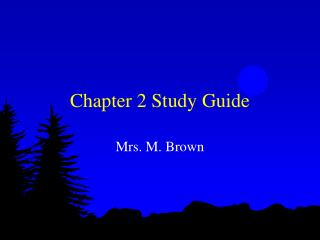 Chapter 2 Study Guide