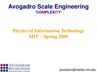 Physics of Information Technology  MIT – Spring 2006