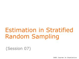 Estimation in Stratified Random Sampling