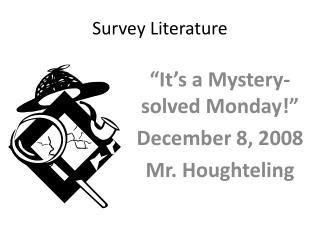 Survey Literature